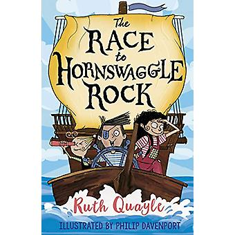The Race to Hornswaggle Rock by Ruth Quayle - 9781783448289 Book