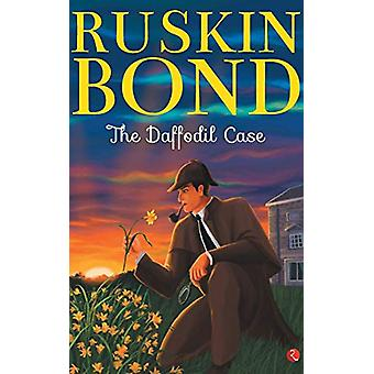 THE DAFFODIL CASE by Ruskin Bond - 9788129151865 Book