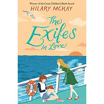 The Exiles in Love by Hilary McKay - 9781529011616 Book