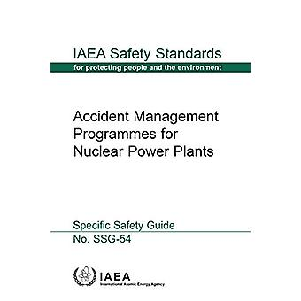 Accident Management Programmes for Nuclear Power Plants - Specific Saf