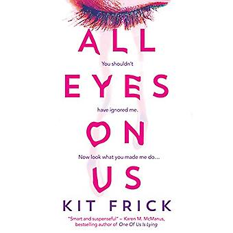 All Eyes on Us by Kit Frick - 9781471186011 Book