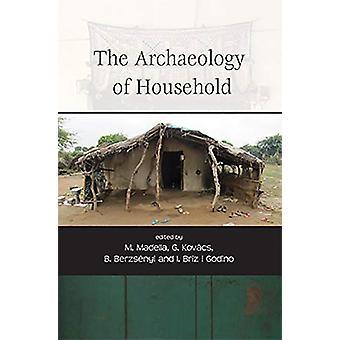 The Archaeology of Household de Gabriella Kovacs - 9781789252125 Livre
