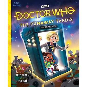 Dr. Who - The Runaway Tardis by Kim Smith - 9781683691846 Book
