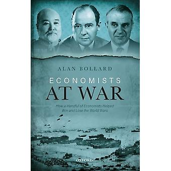 Economists at War par Alan Bollard