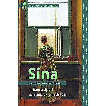 Sina - A Novel by the Author of Heidi by Johanna Spyri - 9781603294331