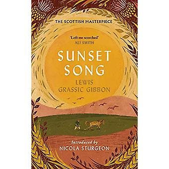 Sunset Song by Lewis Grassic Gibbon - 9781786898616 Book