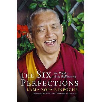 Six Perfections by Lama Zopa Rinpoche