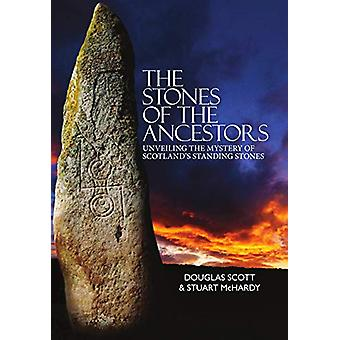The Stones of the Ancestors by Stuart McHardy - 9781912147809 Book