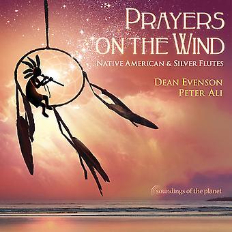 Evenson*Dean / Ali*Peter - Prayers on the Wind Native American & Silver Flute [CD] USA import