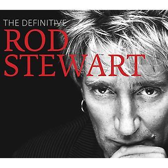 ロッド ・ スチュワート - 決定的なロッド ・ スチュワート [CD] アメリカ インポートします。