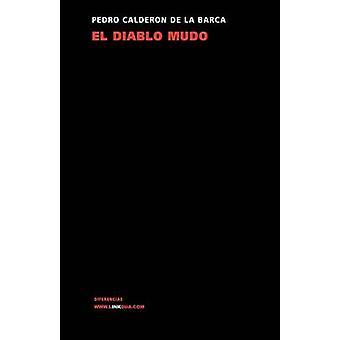 El Diablo Mudo av Pedro Calderon De La Barca