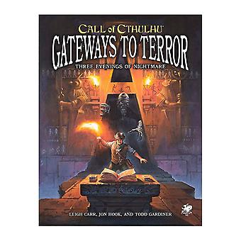 Gateways to Terror - Three Portals into Nightmare Call of Cthulhu 7th Edition
