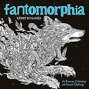 Fantomorphia: An Extreme Colouring and Search Challenge (Kerby Rosanes Extreme Colouring)