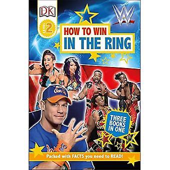 DK Readers Level 2: Wwe Hoe te winnen in de Ring (DK Readers Level 2)