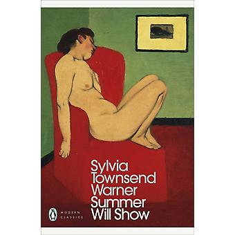Summer Will Show by Warner & Sylvia Townsend