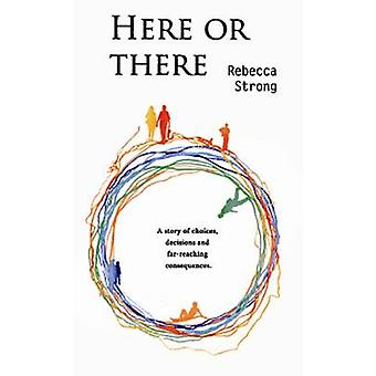 Here or There by Rebecca Strong - 9780955103261 Book