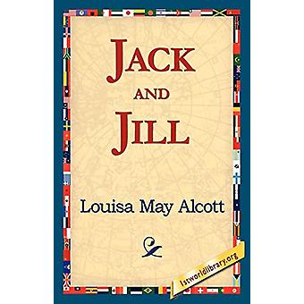 Jack and Jill by Louisa May Alcott - 9781421811697 Book