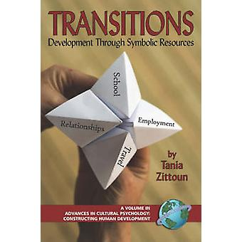Transitions - Symbolic Resources in Development by Clotilde Pontecorvo