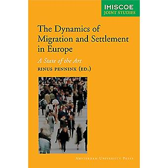 The Dynamics of International Migration and Settlement in Europe - A S