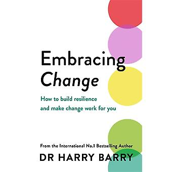 Embracing Change by Dr Harry Barry
