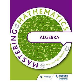 Mastering matematik algebra av olika