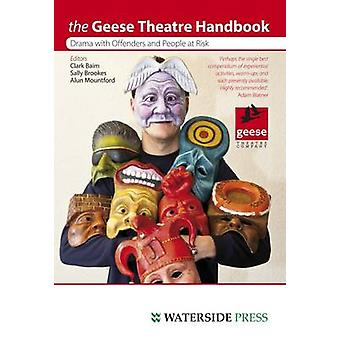 Geese Theatre Handbook Drama with Offenders and People at Risk by Baim & Clarke