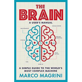 The Brain A Users Manual by Marco Magrini