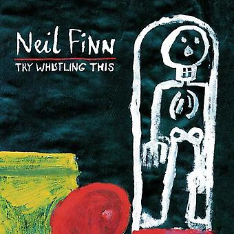 ニール ・ フィン - 試してこの [CD] アメリカ インポートを口笛