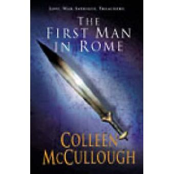First Man in Rome by Colleen McCullough - 9780099462484 Book