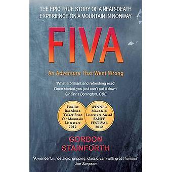 FIVA - seikkailu, joka meni pieleen Gordon Stainforth - 97809570543