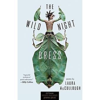 Vild natt klänning - dikter av Laura McCullough - 9781682260272 bok
