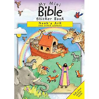 Noah's Ark and Other Stories - My Mini Bible Sticker Book Noahs Ark by