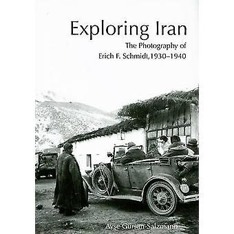 Explorant l'Iran - la photographie d'Erich - 1930-1940 par Ay