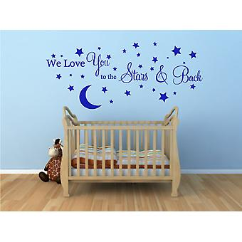 We Love You To The Stars And Back Wall Sticker