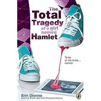 La tragedia Total de una muchacha nombrada Hamlet