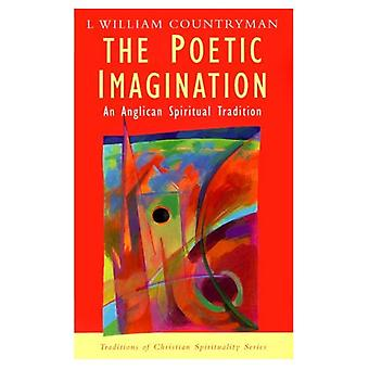 Poetisk fantasi: En anglikansk Tradition (traditioner av kristen andlighet) (traditioner av kristen andlighet)