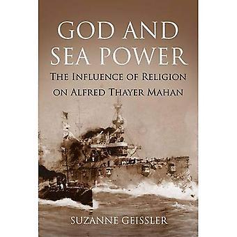 Dieu et la puissance maritime: l'Influence de la Religion sur Alfred Thayer Mahan