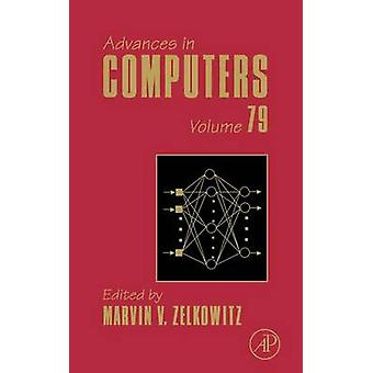 Advances in Computers Volume 79 by Zelkowitz & Marvin V.