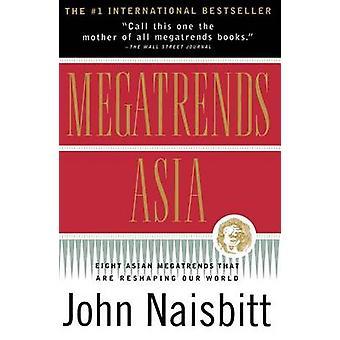 Megatrends Asia by Naisbitt & John