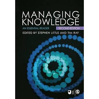 Managing Knowledge An Essential Reader by Little & Stephen E.