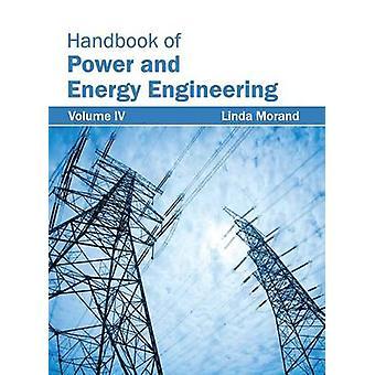 Handbuch der Kraft und Energie Engineering Volumen IV von Morand & Linda