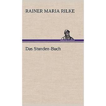 Das StundenBuch door Rilke & Rainer Maria