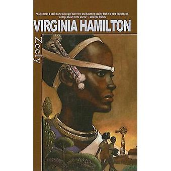 Zeely by Virginia Hamilton - Symeon Shimin - 9780756968106 Book