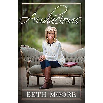 Audacious by Beth Moore - 9781433690525 Book