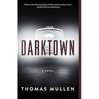 Darktown by Thomas Mullen - 9781501133879 Book