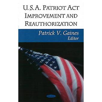 USA Patriot Improvement Reauthorization by Patrick V. Gaines - Govern
