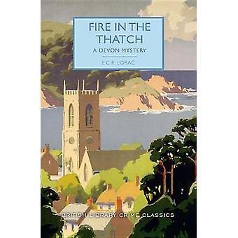 Fire in the Thatch by E C R Lorac - 9781464209673 Book