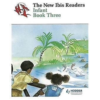 Neue Ibis Leser buchen 3: Säugling BK 3