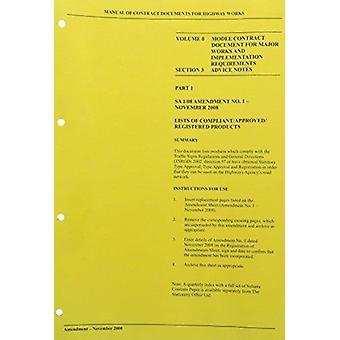 Manual of Contract Documents for Highway Works Model Contract Document for Major Works and Implementation Requirements v. 0 by Great Britain Highways Agency