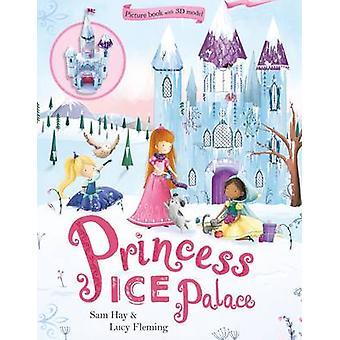 Princess Ice Palace by Sam Hay